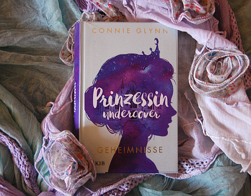 Rezension: Prinzessin undercover – Connie Glynn