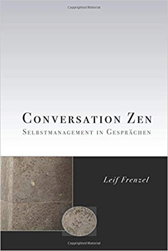 Rezension: Conversation Zen | Leif Frenzel