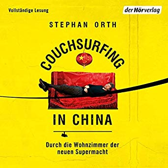 Rezension: Couchsurfing in China |Stephan Orth