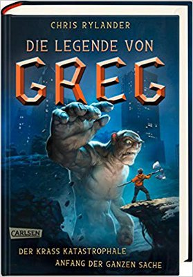 Rezension: Die Legende von Greg I |Chris Rylander