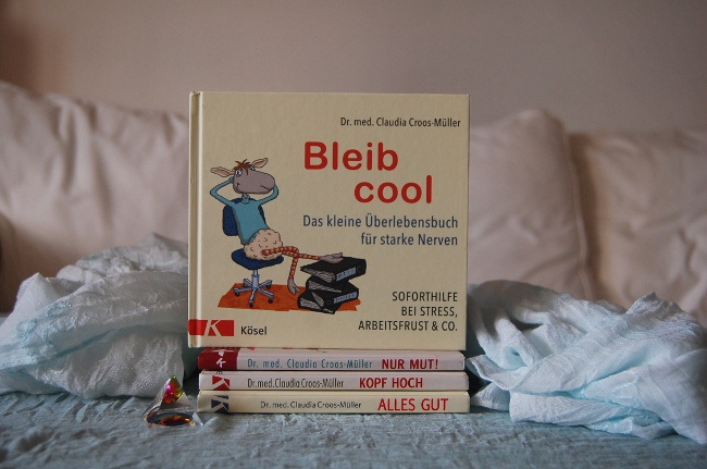 Rezension: Bleib cool |Dr. Claudia Cross-Müller