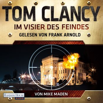 Rezension: Im Visier des Feindes |Tom Clancy / Mike Maden